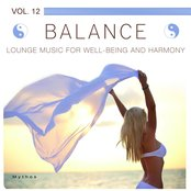 Balance (Lounge Music for Well-Being and Harmony), Vol. 12