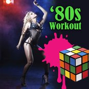 80s Workout (Re-Recorded / Remastered Versions)