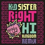 Right Hand Hi (Kingdom Remix)