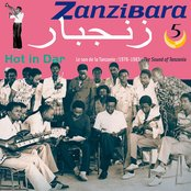 Zanzibara Vol. 5 (1978-1983) Hot in Dar - The sound of Tanzania