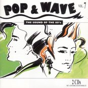 Pop & Wave, Volume 7: The Sound of the 80's