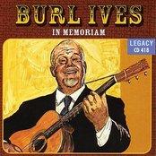 In Memoriam - Burl Ives