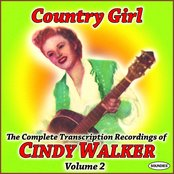 Country Girl: The Complete Transcription Recordings of Cindy Walker Vol. 2
