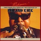 Rahsaan: The Complete Mercury Recordings Of Roland Kirk