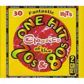 One Hit Classics of 70s & 80s (disc 2)