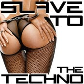 Slave To The Techno