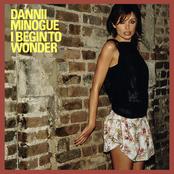 album I Begin to Wonder by Dannii Minogue