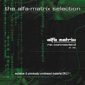 Alfa Matrix - Re:Connected, Vol. 1