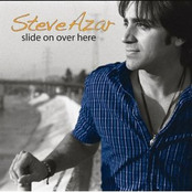 album Slide On Over Here by Steve Azar