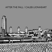 After The Fall / Caleb Lionheart Split