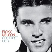 Greatest Hits - Ricky Nelson (Remastered Edition)