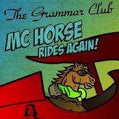 MC Horse Rides Again!
