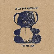 Jelly for President: Yes We Jam