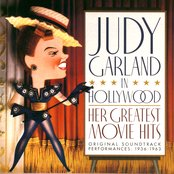 Judy Garland In Hollywood: Her Greatest Movie Hits