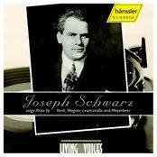 Schwarz, Joseph: Opera Arias