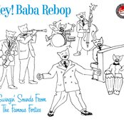 Hey! Baba Rebop - Swingin' Sounds From The Famous Forties