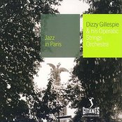 Jazz In Paris - Dizzy Gillespie & his Operatic Strings Orchestra