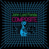 John Lord Fonda: Composite