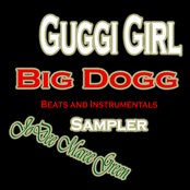 Gucci Girl Big Dogg Beats and Instrumentals Sampler