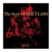 Story of the Clash, Volume 1 (Disc 1)