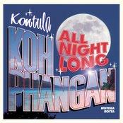Kontula - Koh Phangan All Night Long