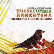 Sonido Martines Presents: Nueva Cumbia Argentina, The Buenos Aires Implosion