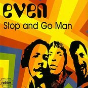 Stop And Go Man