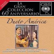 La Gran Coleccion Del 60 Aniversario CBS - Dueto America