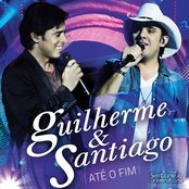 Guilherme & Santiago - Até O Fim
