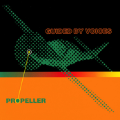 album Propeller by Guided by Voices