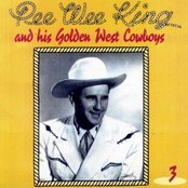 Pee-Wee King and His Golden West Cowboys (disc 3)