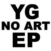 YG No Art EP