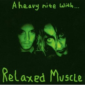 album A Heavy Nite With… by Relaxed Muscle
