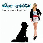 Alex Roots - Don't Stop Looking ( Single )