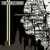 The World I Know (A Tribute To Pegboy)