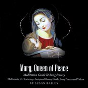 Mary, Queen of Peace Meditation Guide & Sung Rosary Multimedia CD