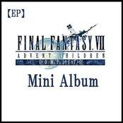 Final Fantasy VII: Advent Children Complete Mini Album