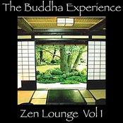The Buddha Experience-Zen Lounge Vol. 1
