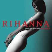 Good Girl Gone Bad [Bonus DVD] [Reloaded] Disc 1