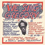 We sing Gregory : Tribute to Gregory Isaacs