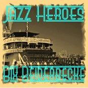 Jazz Heroes - Bix Beiderbecke