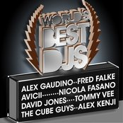 World's Best Djs (incl. Remixes by Alex Gaudino, The Cube Guys, Nicola Fasano and many more)