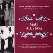 MAG All Stars: The Best Peruvian Orquestras of the 50's & 60's