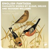 English Fantasia: Vaughan Williams, Delius & Elgar