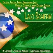 Lalo Schifrin: Bossa Nova New Brazilian Jazz & Piano, Strings and Bossa Nova (2 classics original albums - digitally remastered)