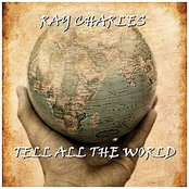 Tell All The World