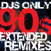 DJs Only - 90s Extended ReMixes