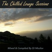 The Chilled Lounge Sessions (Volume 1)