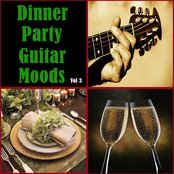 Dinner Party Guitar Moods Vol 3