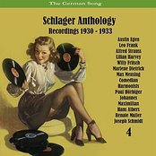 The German Song / Schlager Anthology, Vol. 4 - Recordings 1930 - 1933